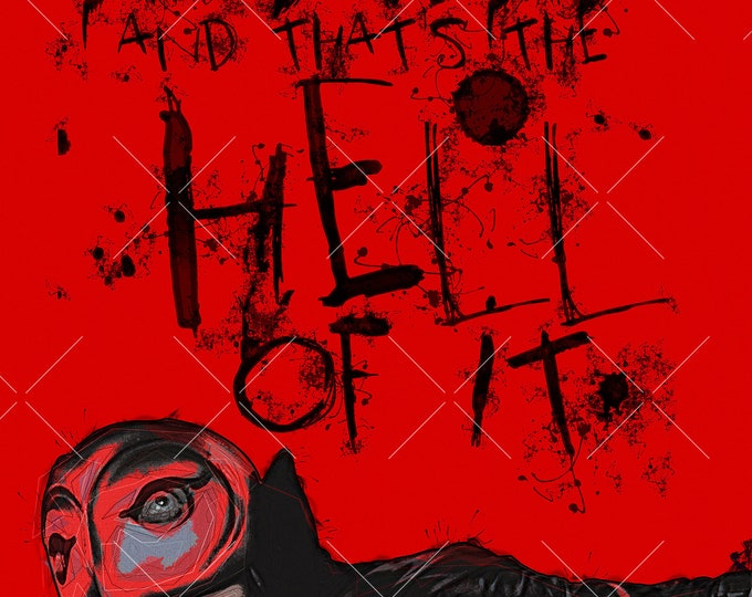 Featured listing image: The Hell of It | 11x17 Art Print