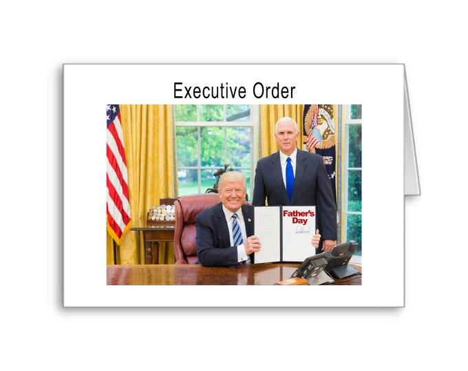 Father's Day | Executive Order | Political Father's Day Card | Happy Father's Day | Politically Incorrect | Trump 2020 | MAGA