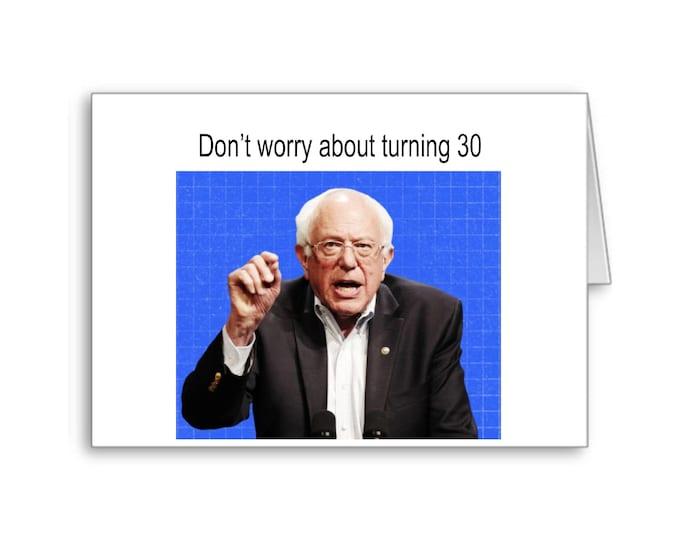 30th Birthday Card | Political 30th Birthday | Funny Birthday Card | Bernie Sanders Card | Politically Incorrect