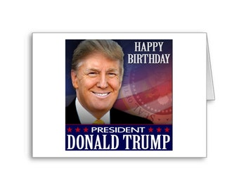 Happy Birthday from Donald Trump | Trump Birthday Wishes | Politically Incorrect | Republican Card | Trump Gifts | Republican Gifts