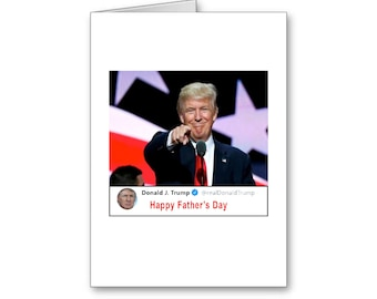 Father's Day Tweet | Political Father's Day Card | Happy Father's Day | Politically Incorrect | Trump 2020 | MAGA