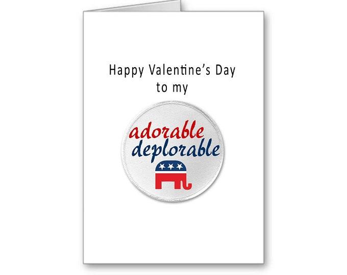 Adorable Deplorable   Donald Trump Valentine's Day Card   Trump Valentime's Day   Politically Incorrect   Make America Great Again