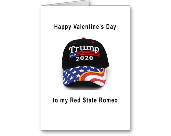 Repbulican Valentine's Day wish   Valentine for him   Politically Incorrect   Red State Romeo   Adorable Deplorable   Cute Valentine's Day