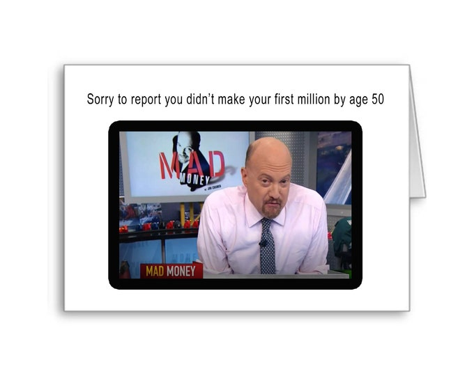 50th Birthday for him | First Million | Happy 50th Birthday | Politically Incorrect | Mad Money | Turning 50 | Hey you can't say that