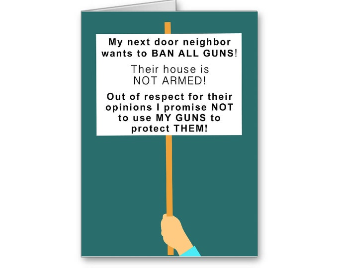 Gun Owners | Gun Control | 2nd Amendment Card | Right to Bear Arms | NRA | Politically Incorrect Card
