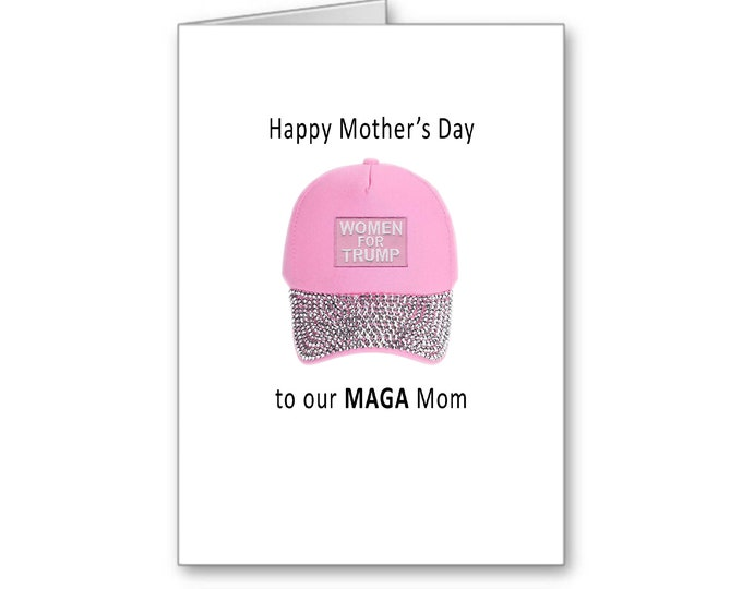 MAGA Mother's Day | Political Mother's Day Card | Happy Mother's Day | Politically Incorrect | Trump 2020 | MAGA
