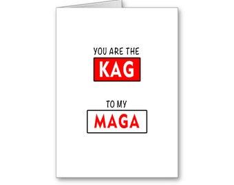 KAG MAGA | Happy Anniversary | Keep America Great | Make America Great | Politically Incorrect | Political Memes | Republican Love