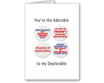 Adorable Deplorable | Republican Anniversary | Politcally Incorrect | Trump 2020 | Anniversary for her | Anniversary for him | Love Card