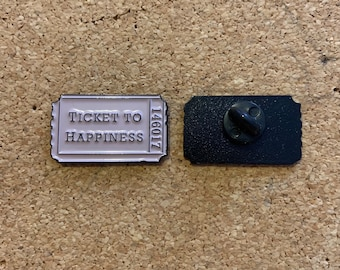 Ticket to Happiness enamel pin