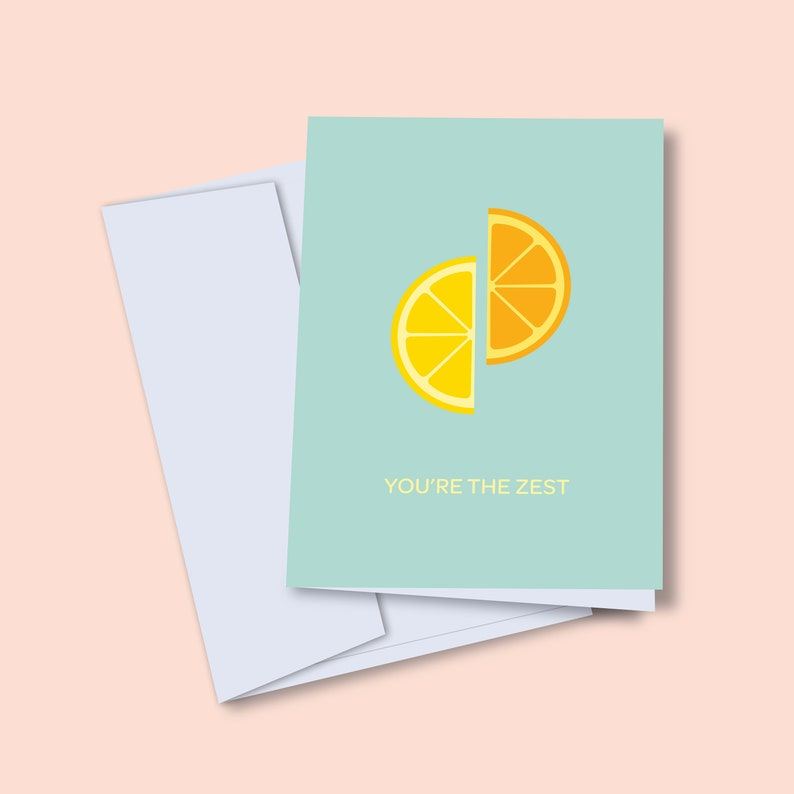 You're the Zest Card  Greeting Card  Pun Card  Blank image 0