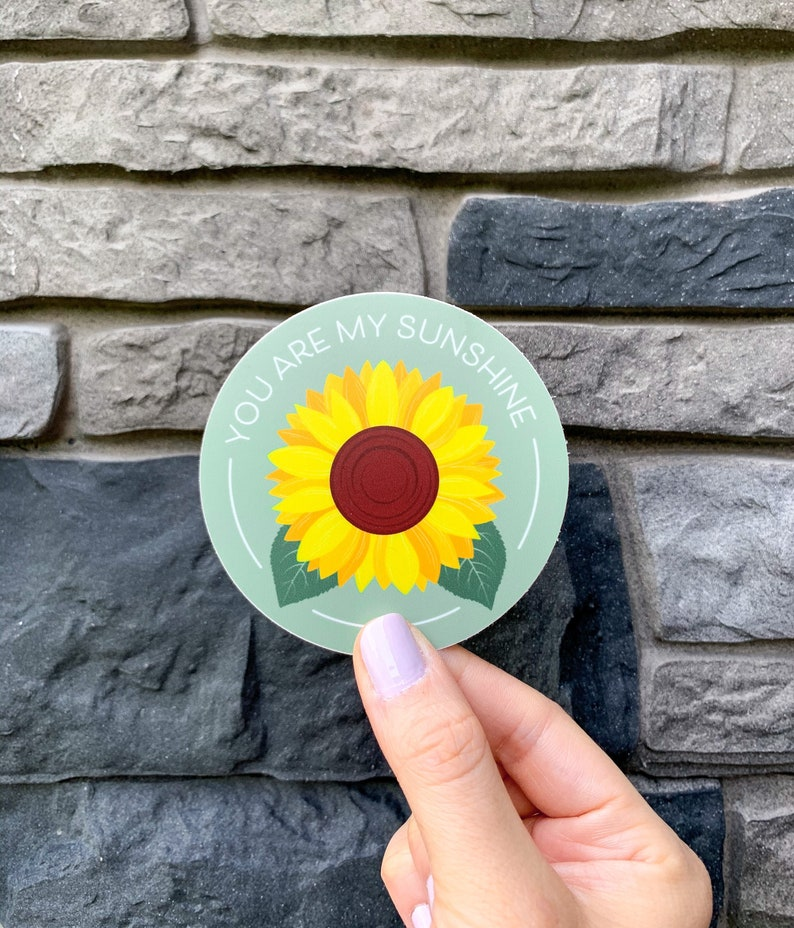 You Are My Sunshine Sticker  Sunflower Leaf Plant Circle image 0