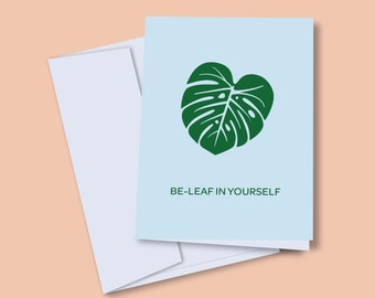 Be-Leaf in Yourself Greeting Card | Greeting Card | Pun Card | Blank Card | A2 | Any Occasion Greetings