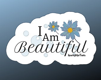 Affirmation Stickers/Motivationa Sticker/I am Beautiful Sticker/Notebook Stickers/Laptop Sticker/Matte Sticker/Mental Health Gift