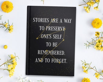 The Invisible Life of Addie LaRue Hardback Journal / V.E. Schwab / Stories are a way to preserve one's self / Gift for Book Lovers