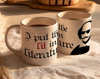 William Shakespeare Mug / I Put the Lit in Literature mug / Gift for Book Lovers / William Shakespeare Gifts