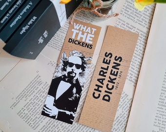 Charles Dickens Bookmark / What the Dickens / Literary Classics Bookmark / Gift for Book Lovers