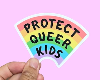 Protect Queer Kids Sticker (50% of proceeds donated to Trans Justice Funding Project)