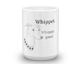 Whippet Good Mug
