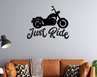 Motorcycle  - Just Ride  - Vinyl Wall Decal - Multiple Sizes and Colors - Free Customization - Motorcycle Wall Decal