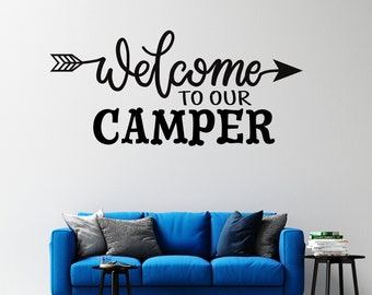 Welcome to our Camper - Cursive with Arrow - Custom Vinyl Wall Decal - Many Sizes and Colors - Free Shipping