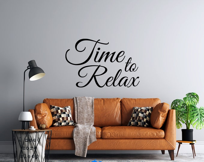 Time To Relax - Vinyl Wall Decal - Multiple Sizes and Colors -  Free Personalization
