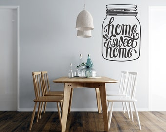 Mason Jar - Home Sweet Home in a Jar - Kitchen  Vinyl Wall Decal - Multiple Sizes and Colors -  Free Shipping