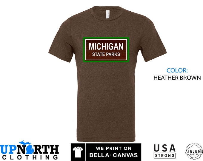 UpNorth Tee - Michigan State Parks - Great Lakes State - Michigan Shirt - Unisex T-Shirt - Free Shipping