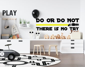 Do or Do Not There is No Try - Yoda Quote - Custom Vinyl Wall or Vehicle Decal - Personalize for Free Free - Free Shipping