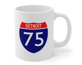 Ceramic Mug - I-75 DETROIT - Michigan Roads and Highways - Michigan Coffee Cup
