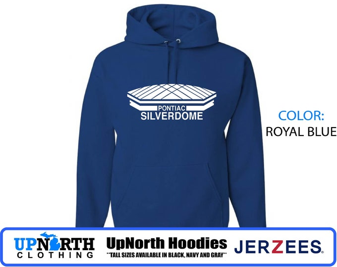 UpNorth Hoodies - Pontiac Silverdome- Hooded Pullover Sweatshirt - Silverdome Hoodie - Tall Sizes Available