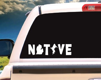 Michigan Native - Vinyl Decal - Multiple Sizes and Colors - Personalize Free - Free Shipping