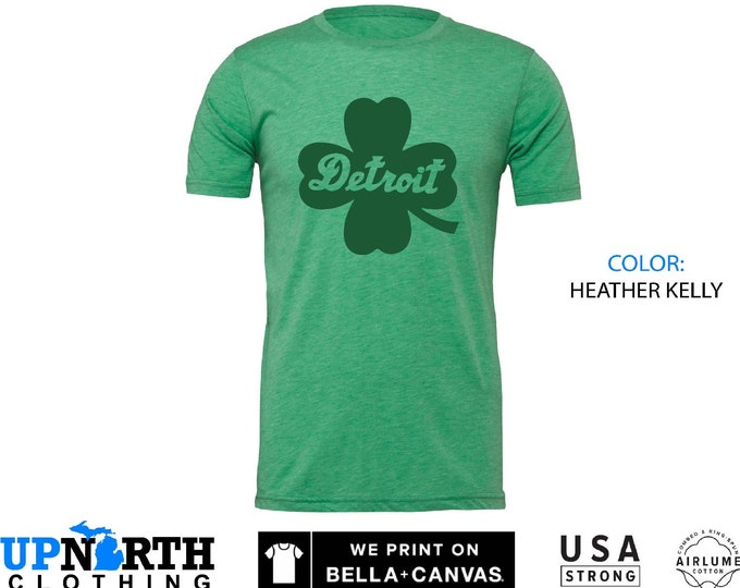 UpNorth Tee - Luck of Detroit - Detroit Clover / Shamrock - Detroit Michigan Shirt - Free Shipping