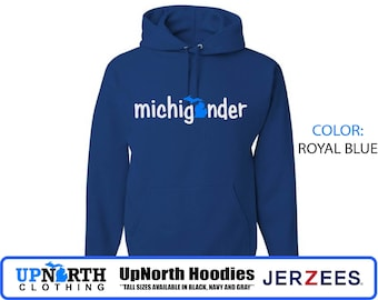UpNorth Hoodie - Michigander (blue/white) - Michigan - Hooded Pullover Sweatshirt - Tall Sizes Available