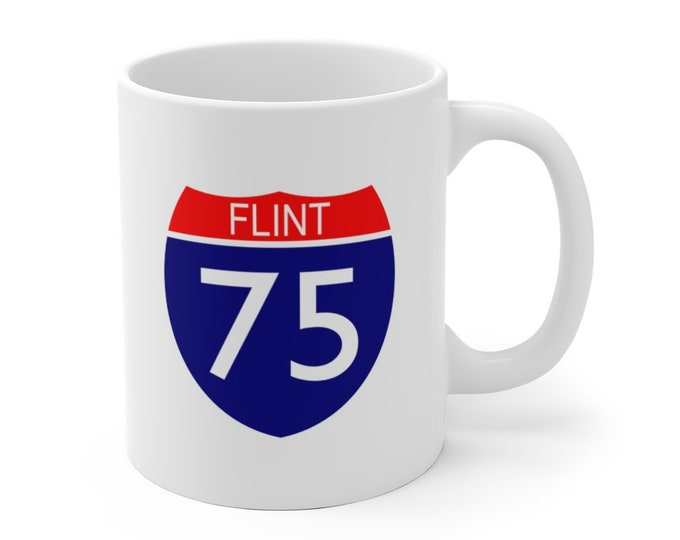 Ceramic Mug - I-75 Flint - Michigan Roads and Highways - Michigan Coffee Cup