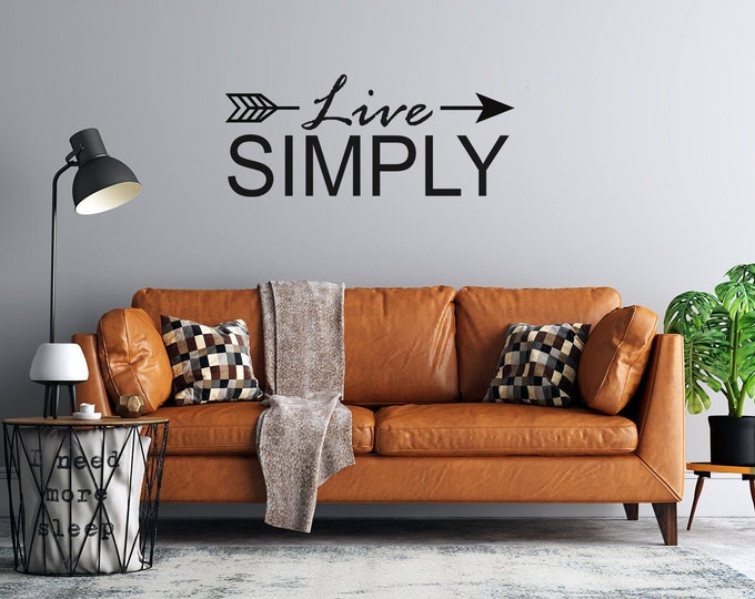 Live Simply with Arrow - Custom Vinyl Wall Decal - Multiple Sizes and Colors -  Free Shipping