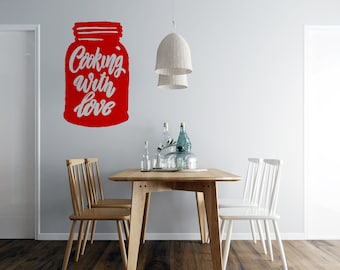 Mason Jar - Cooking with Love - Kitchen  Vinyl Wall Decal - Multiple Sizes and Colors - Free Customization