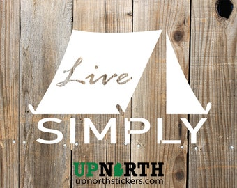 Live Simply - Tent - Vinyl Wall Decal - MULTIPLE SIZES