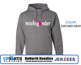 UpNorth Hoodie - Michigander (pink/white) - Michigan Hooded Sweatshirt - Tall Sizes Available