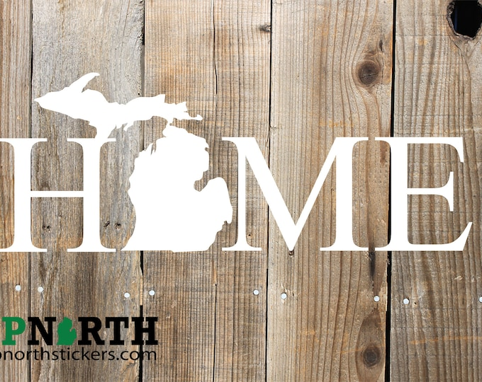 Home Michigan - Custom Vinyl Decal - Multiple Sizes and Colors - Personalize for Free - Free Shipping