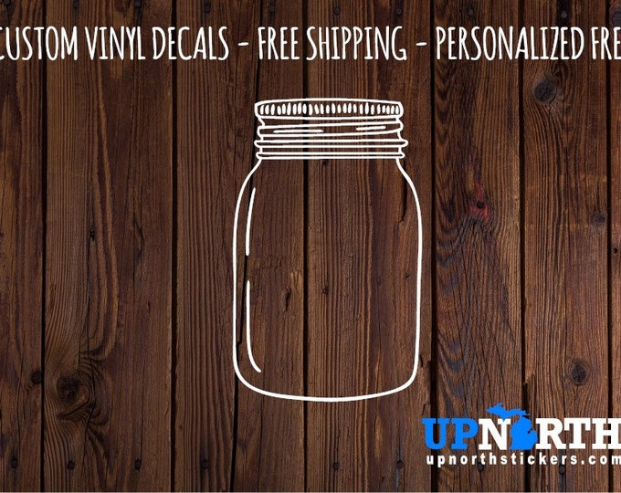 Mason Jar - Empty Jar - Kitchen  Vinyl Wall Decal - Multiple Sizes and Colors - Free Customization