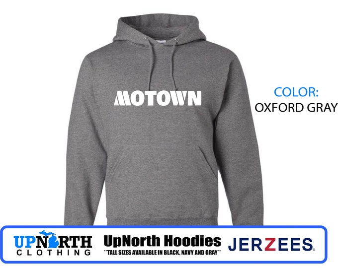 UpNorth Hoodies - Motown Detroit - Hooded Pullover Sweatshirt  - TALL SIZES Available - Detroit Michigan