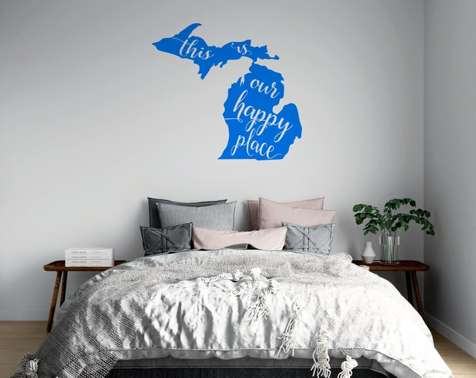 Michigan is Our Happy Place - Custom Vinyl Wall or Vehicle Decal - Multiple Sizes and Colors - Personalize for Free - Free Shipping