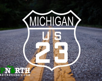 US23 - Michigan Highway Road Sign - Custom Vinyl Decal - Personalize for free - Free Shipping