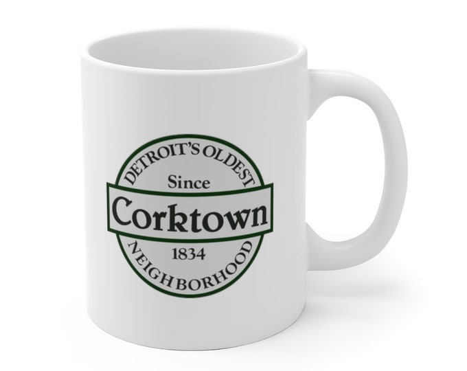 Ceramic Mug - Corktown Detroit - Detroit Michigan - Coffee Cup