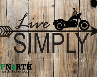 Live Simply - Arrow Motorcycle - Vinyl Wall Decal - MULTIPLE SIZES