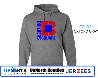 UpNorth Hoodie - Builders Square - Defunct Companies - Hooded Pullover Sweatshirt - Michigan Hoodie - Tall Sizes Available
