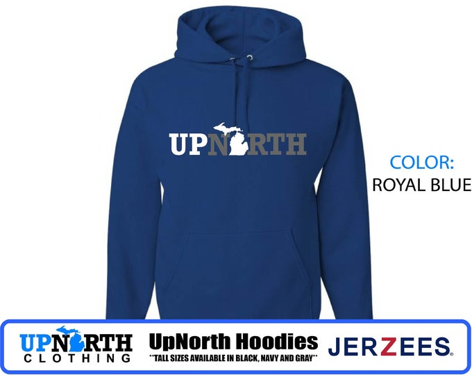 UpNorth Hoodie - Up North Michigan (gray/white) Michigan Hooded Sweatshirt - Tall Sizes Available