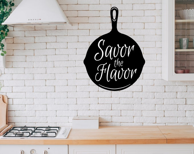 Frying Pan -  Savor the Flavor - Kitchen  Vinyl Wall Decal - Multiple Sizes and Colors -  Optional Free Customization