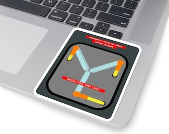 UpNorth Stickers - Flux Capacitor - Its what makes time travel possible - 4 Sizes to Choose From