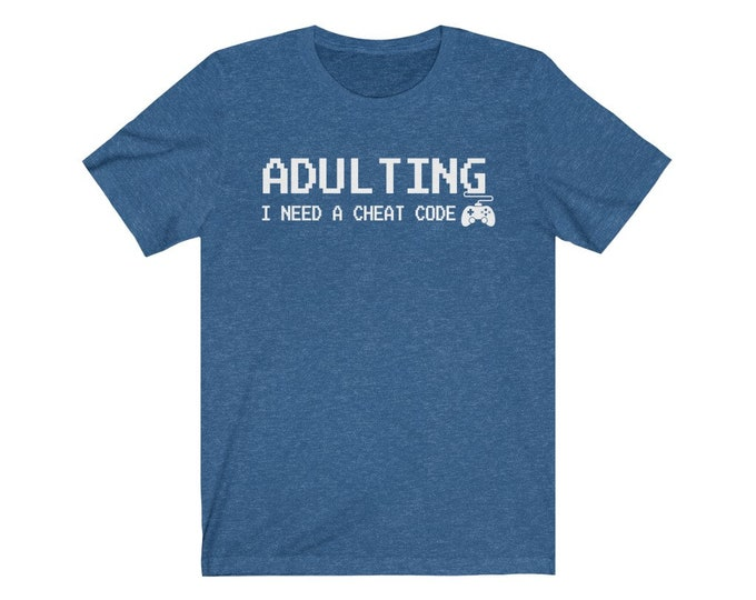 UpNorth Tee - Adulting - Need a Cheat Code (GAMER EDITION)